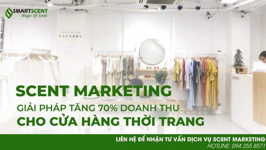 Tăng 70% doanh số nhờ scent marketing