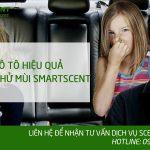 Khử mùi ô tô hiệu quả bằng máy khử mùi của SMARTSCENT