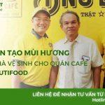 Khử mùi hôi nhà vệ sinh cho quán cafe – Dự án khuếch tán mùi hương tại cafe Ông Bầu NutriFood
