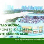 Tạo mùi hương cho khu tổ hợp giải trí Saigon South Marina Club – Dự án Scent Marketing