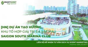 Tạo hương cho khu tổ hợp giải trí SSMC