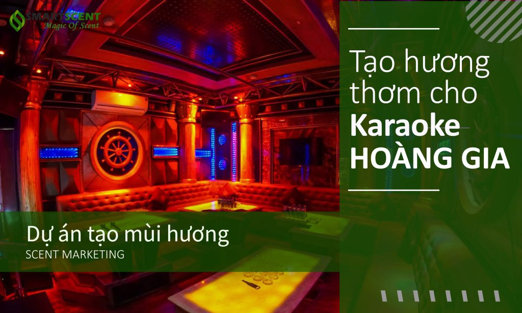 tạo hương karaoke