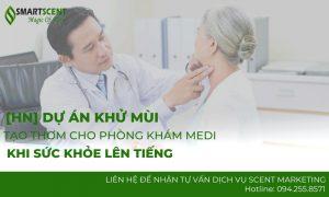 Tạo thơm cho phòng khám medi