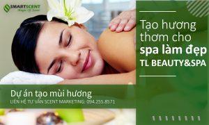 tạo mùi cho spa làm đẹp TL Beauty & Spa