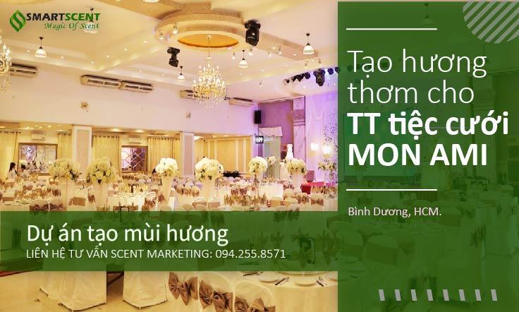 tạo thơm trung tâm tiệc cưới Mon Ami
