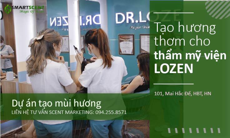 Tạo thơm cho thẩm mỹ viện Hà Nội Lozen