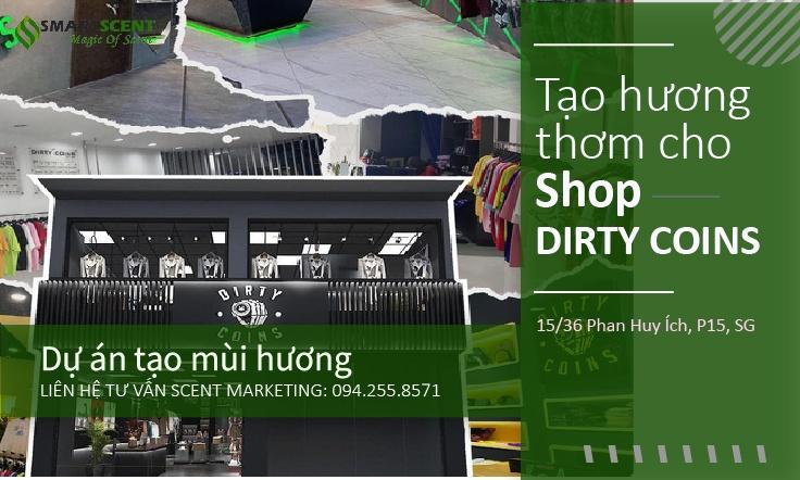 tạo thơm cho shop thời trang tphcm dirty coins